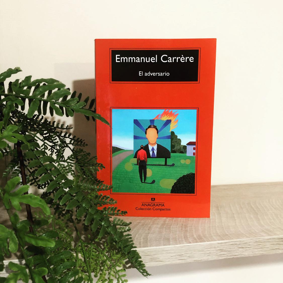 Reseña de El adversario de Emmanuel Carrère